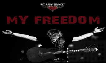"""HARD ROCKERS STEELHEART RELEASE TIMELY AND  POWERFUL VIDEO """"MY FREEDOM"""" TODAY; DIGITAL SINGLE  AVAILABLE WORLDWIDE JULY 3RD"""